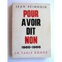 Jean Reimbold - Pour avoir dit non. 1960 - 1966