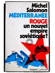 méditerranée rouge. Un nouvel empire soviétique?