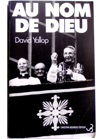 David Yallop - Au nom de Dieu