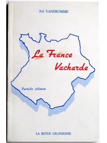 Pol Vandromme - La France vacharde