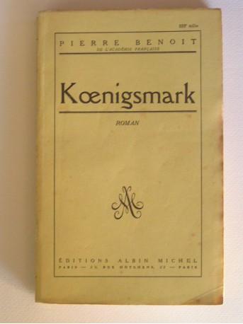 Pierre Benoit - Koenigsmark