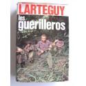 Jean Lartéguy - Les guérilleros