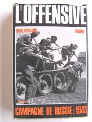 Igor Sentjurc - L'offensive. Campagne de Russie: 1943