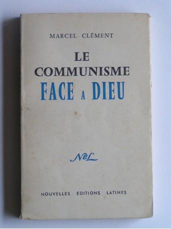 Marcel Clément - Le communisme face à Dieu
