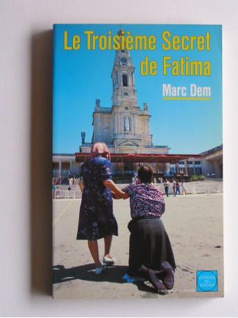 Marc Dem - Le troisième secret de Fatima