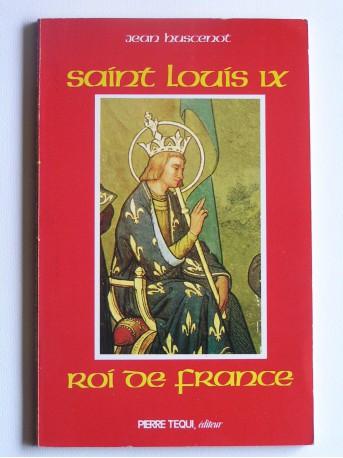 Jean Huscenot - saint Louis IX. Roi de France
