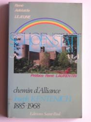 Schoenstatt. Chemin d'alliance. Joseph Kentenich. 1885 - 1968