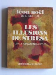 Les illusions de Stresa. L'Italie abandonnée à Hitler
