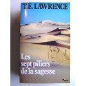 Thomas Edward Lawrence - Les sept piliers de la sagesse