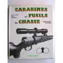 Dominique Venner - Le livre des armes. Carabines et fusils de chasse