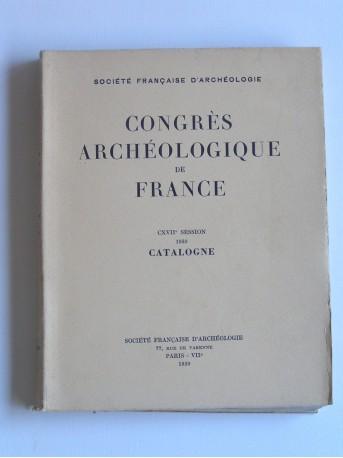 Collectif - Congrès archéologique de france. CVIIème session. 1959. catlogne