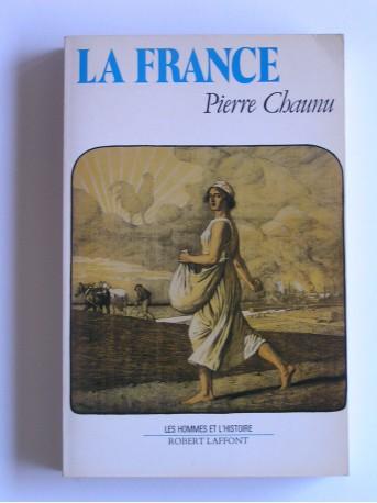 Pierre Chaunu - La France. Histoire de la sensibilité des Français à la France