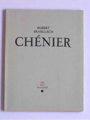 Robert Brasillach - Chenier