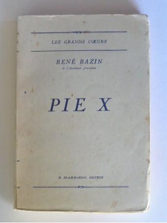 René Bazin - Pie X