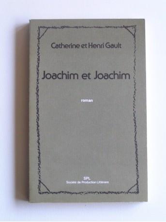 Catherine Gault - Joachim et Joachim