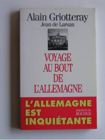 Alain Griotteray - Voyage au bout de l'Allemagne. L'Allemagne est inquiétante