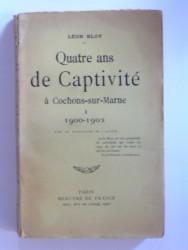 Quatre ans de captivité à Cachons-sur-Marne. Tome 1. 1900-1902