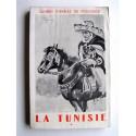 Collectif - Cahiers Charles de Foucauld. Numéro 17. La Tunisie. Tome 1