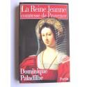 Dominique Paladilhe - La reine Jeanne, comtesse de Provence
