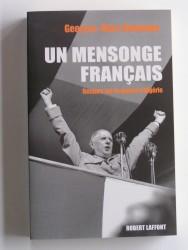 Un mensonge français. Retours sur la guerre d'Algérie