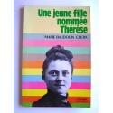 Marie Baudouin Croix - Une jeune fille nommée Thérèse