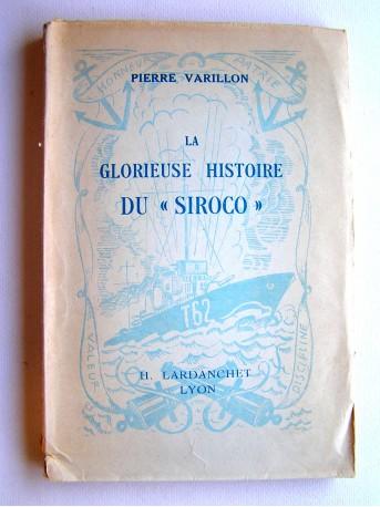 """Pierre Varillon - La glorieuse histoire du """"Siroco"""""""