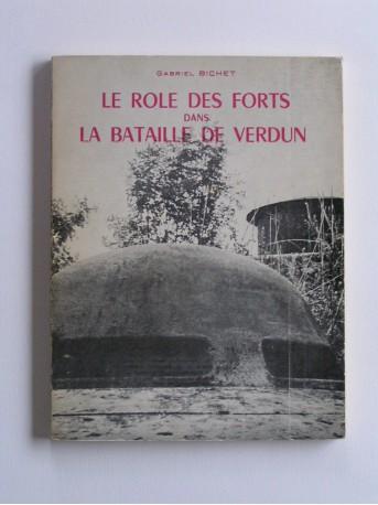 Gabriel Bichet - Le rôle des forts dans la bataille de Verdun