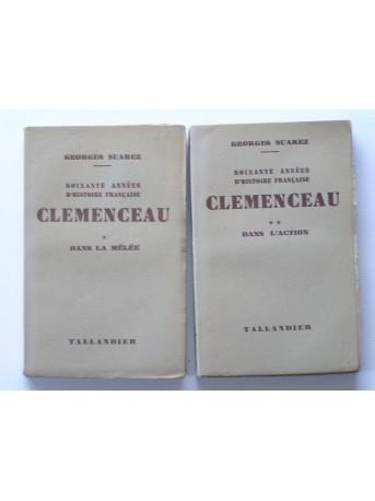 Georges Suarez - Clemenceau. Soixante années d'histoire française