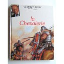Georges Duby - La Chevalerie
