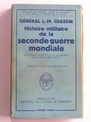 L.-M. Chassin - Histoire militaire de la Seconde Guerre Mondiale