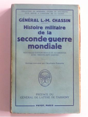 Général L.-M. Chassin - Histoire militaire de la Seconde Guerre Mondiale