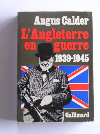 Angus Calder - L'Angleterre en guerre. 1939 - 1945