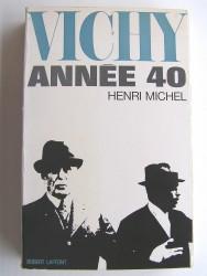 Henri Michel - Vichy, année 40