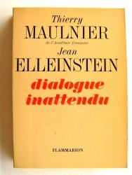 Thierry Maulnier et Jean Elleinstein - Dialogue inattendu