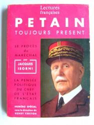 Collectif - Pétain toujours présent. Numéro spécial de la revue Lectures françaises. Juin 1964