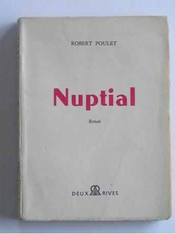 Robert Poulet - Nuptial