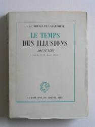 Le temps des illusions. Souvenirs. juillet 1940 - Avril 1942