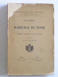 André Le Glay - Lettres du Maréchal de Tesse au Prince Antoine de Monaco