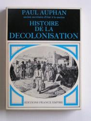 Histoire de la décolonisation. Contribution à l'étude de la Révolution mondiale