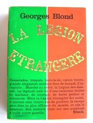 Georges Blond - La Légion Etrangère