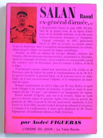 André Figueras - Salan Raoul. Ex-général d'armée