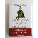 Philippe de Villiers - Les turqueries du grand Mamamouchi
