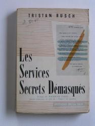 Les Services Secrets démasqués