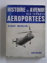 Histoire et avenir des troupes aéroportées