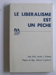 Le libéralisme est un péché.