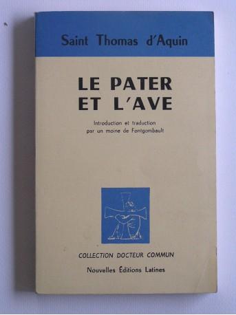 Saint Thomas d'Aquin - La Pater et l'Ave