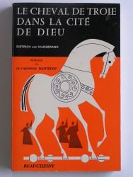 Le cheval de Troie dans la Cité de Dieu