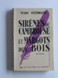 Sirène de cambrousse et Margots des bois