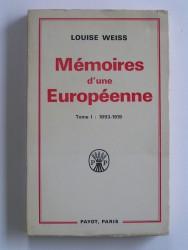Mémoires d'une Européenne. Tome 1. 1893 - 1919