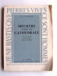 Thomas Stearns Eliot - Meurtre dans la cathédrale